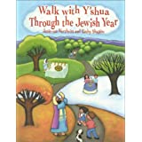 Walk With Y'Shua Through the Jewish Year ~ Janie-sue Wertheim