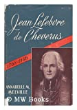 img - for Jean Lefebvre de Cheverus, 1768-1836 book / textbook / text book