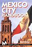 Moon Travel Handbooks Mexico City Handbook (Mexico City Handbook, 1st ed) (1566911869) by Cummings, Joe