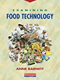 img - for Examining Food Technology book / textbook / text book