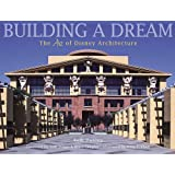 Building a Dream: The Art of Disney Architecture (Welcome Books (Disney Editions))