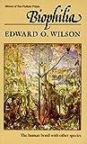 Biophilia (0674074424) by Wilson, Edward O.
