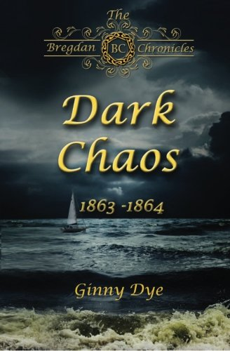 Dark Chaos (# 4 in the Bregdan Chronicles Historical Fiction Romance Series) (Volume 4) (Jenny Dye compare prices)