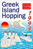 img - for Greek Island Hopping 1998 (Thomas Cook Touring Handbooks) book / textbook / text book