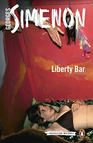 Liberty Bar (Inspector Maigret) [Simenon, Georges] (Tapa Blanda)