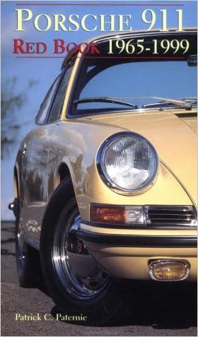 Porsche 911 Red Book: 1965-1999