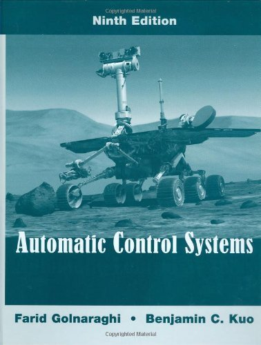 Automatic Control Systems 9th edition by Golnaraghi, Farid, Kuo, Benjamin C. (2009) Hardcover (Automatic Control Systems Kuo compare prices)