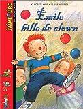 echange, troc Jo Hoestlandt - Emile, bille de clown