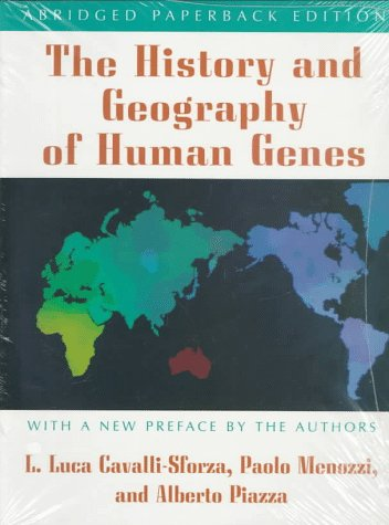 THE HISTORY AND GEOGRAPHY OF HUMAN GENES.