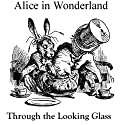 Alice in Wonderland and Through the Looking Glass Audiobook by Lewis Carroll Narrated by Cindy Hardin Killavey