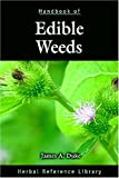 Handbook of Edible Weeds: Herbal Reference Library