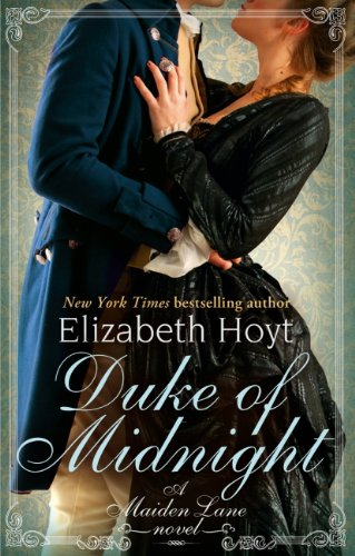 Elizabeth Hoyt - Duke of Midnight: A Maiden Lane Novel: Book Six (English Edition)