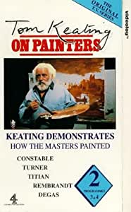 Tom Keating On Painters: 2 - Constable And Rembrandt [VHS]