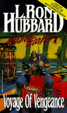Voyage of Vengeance (Mission Earth, Vol 7), Hubbard,L. Ron