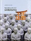 Naturaleza y rito en el sintoismo (Religiones del Mundo) (Spanish Edition)