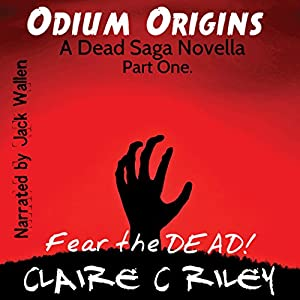 Odium Origins. A Dead Saga Novella. Part One. Audiobook