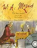 echange, troc Ernst-A Ekker, Doris Eisenburger - Wolfgang Amadeus Mozart : Un livre musical (1CD audio)