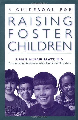 A Guidebook for Raising Foster Children089789779X