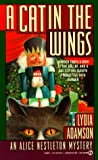 A Cat in the Wings (Alice Nestleton Mystery) (0451173368) by Adamson, Lydia