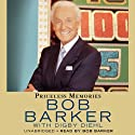 Priceless Memories (       UNABRIDGED) by Bob Barker, Digby Diehl Narrated by Bob Barker