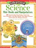 Lift & Look Science Mini-Books and Manipulatives (Grades K-2) (0590685678) by Silver, Donald M.
