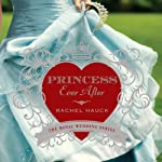 Princess Ever After: Royal Wedding, Book 2 | Rachel Hauck