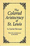 The Colored Aristocracy of St. Louis
