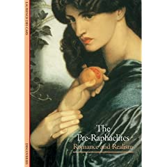 The Pre-Raphaelites: Romance and Realism (Abrams Discoveries)