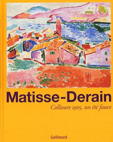 Matisse-Derain : Collioure 1905, un été fauve