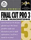 Final Cut Pro 3 for Macintosh: Visual QuickPro Guide