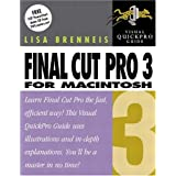 Final Cut Pro 3 for Macintosh: Visual QuickPro Guide ~ Lisa Brenneis