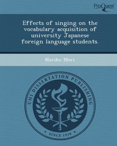 Effects of Singing on the Vocabulary Acquisition of University Japanese Foreign Language Students