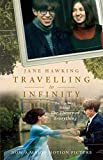 The Travelling to Infinity: The True Story Behind The Theory of Everything