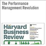 The Performance Management Revolution | Peter Cappelli,Anna Tavis