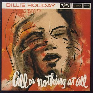 Billie Holiday - All Or Nothing At All (Disc 1) - Zortam Music