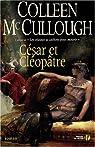 César et Cléopâtre par McCullough