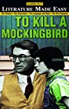 Barron's Literature Made Easy Series: Your Guide to: To Kill a Mockingbird by Harper Lee