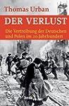 Der Verlust: Die Vertreibung der Deut...