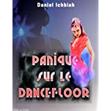 Panique sur le Dancefloorpar Daniel Ichbiah