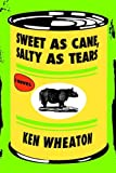 img - for The Sweet as Cane, Salty as Tears book / textbook / text book