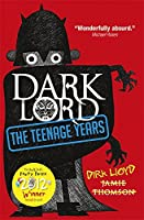 Dark Lord: 1: The Teenage Years