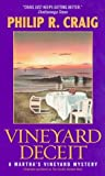 Vineyard Deceit: A Martha's Vineyard Mystery (006054290X) by Craig, Philip R.