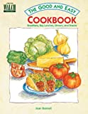 Good and Easy Cookbook: Breakfast Bag Lunches Dinners&Snacks