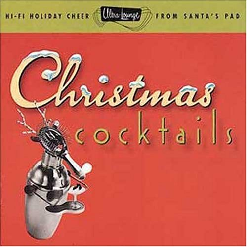 Various - Ultra-Lounge: Christmas Cocktails, Part One - Zortam Music