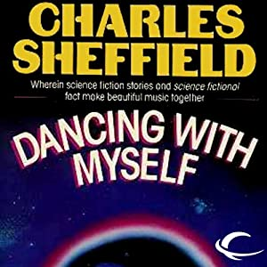 Dancing with Myself | [Charles Sheffield]