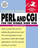 Perl and CGI for the World Wide Web: Visual QuickStart Guide (2nd Edition)