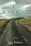 img - for Up the Rock Road book / textbook / text book