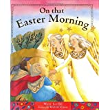 On That Easter Morning [Hardcover]
