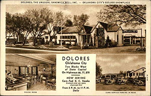 Dolores, The Unusual Sandwich Mill, Inc Oklahoma City, Ok Original Vintage Postcard