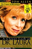 A Closer Look at Dr. Laura: On Target or Off the Wall? (0889651590) by Allen, Tom